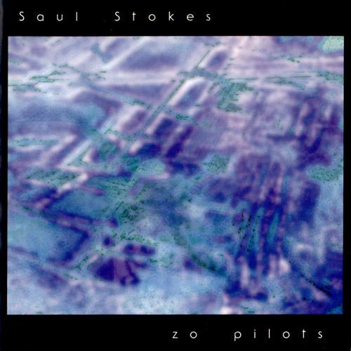 Saul Stokes - The Zo Pilots