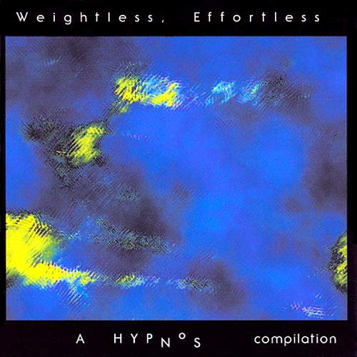 Various Artists - Weightless, Effortless
