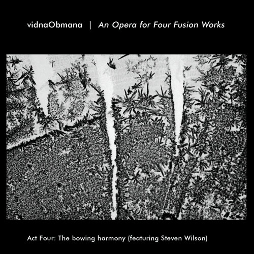 Vidna Obmana - An Opera for Four Fusion Works, Act 4