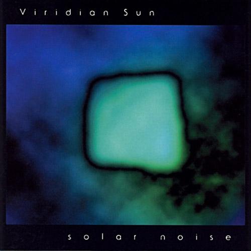 Viridian Sun - Solar Noise