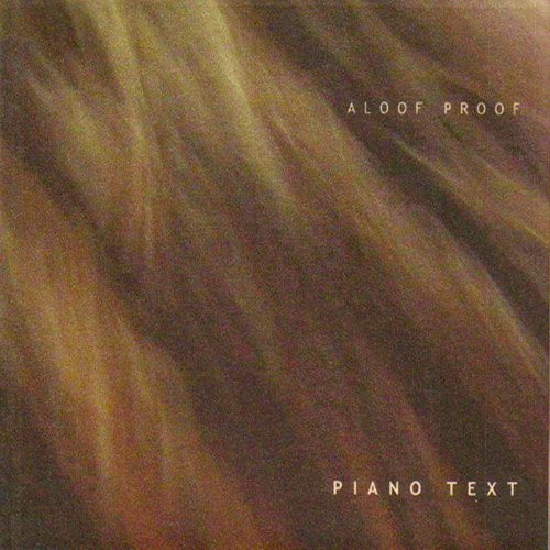 Aloof Proof - Piano Text