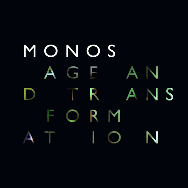 Monos - Age and Transformation / Aged and Transformed (2CD)