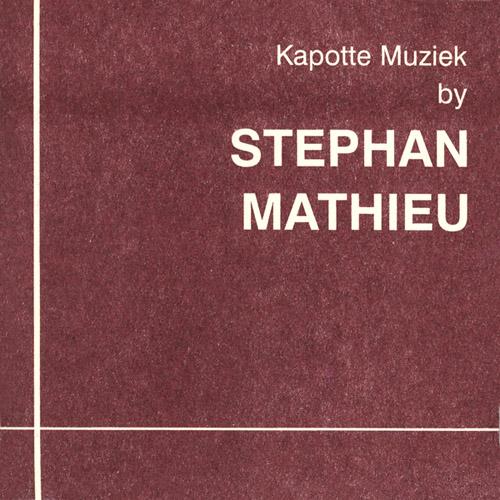 Stephan Mathieu - Kapotte Muziek (3