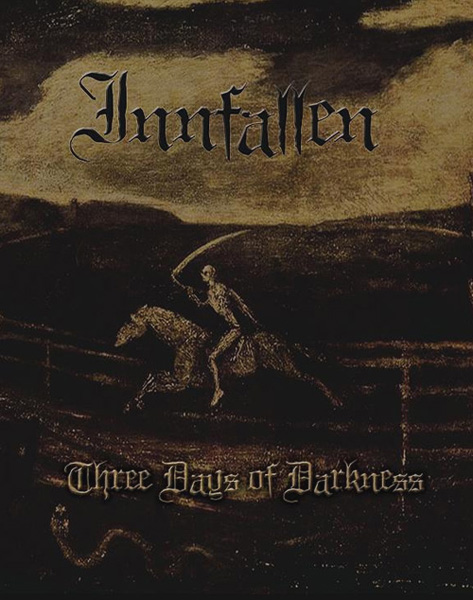 Innfallen - Three Days of Darkness