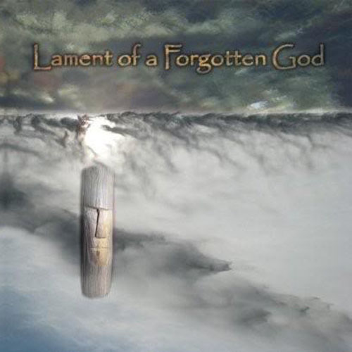 Llunstorcarnay (Seren Ffordd and Gliese 614) - Lament of a Forgotten God (CDR)