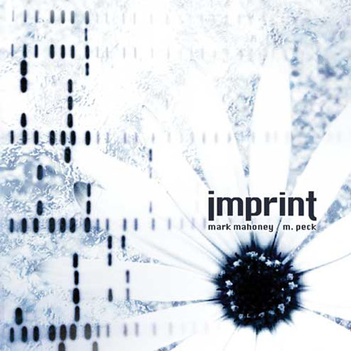 Mark Mahoney & M. Peck - Imprint
