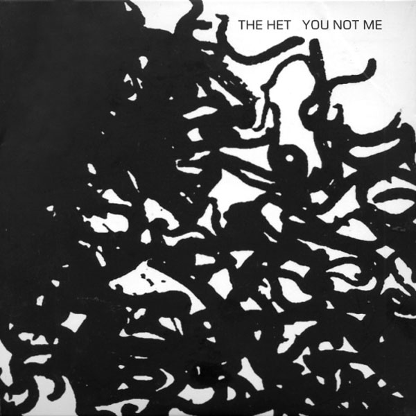 The Het - You Not Me