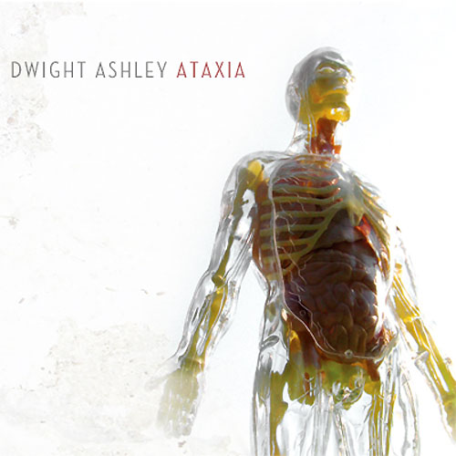 Dwight Ashley - Ataxia