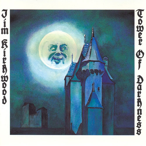Jim Kirkwood - Tower of Darkness