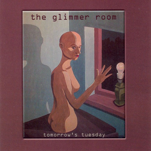 Tomorrow's Tuesday - The Glimmer Room