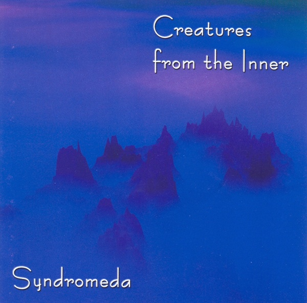 Syndromeda - Creatures from the Inner [2 CD]
