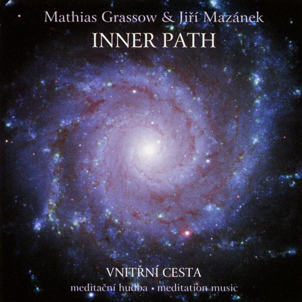 Mathias Grassow & Jiri Mazanek - Inner Path