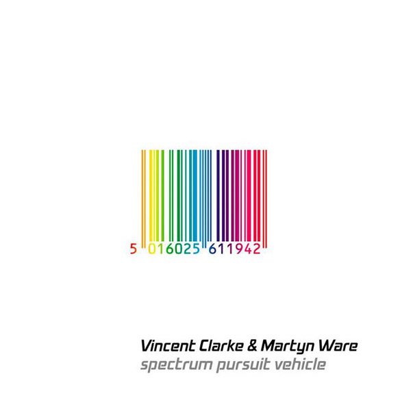 Vincent Clarke & Martyn Ware - Spectrum Pursuit Vehicle