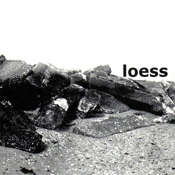 Loess - Loess