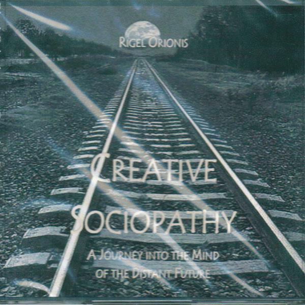 Rigel Orionis - Creative Sociopathy