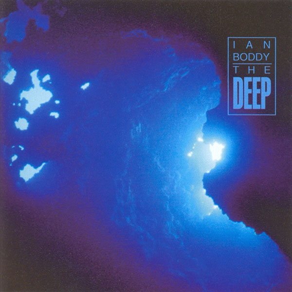 Ian Boddy - The Deep