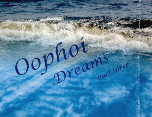 Oophoi - Dreams 3 (ltd)