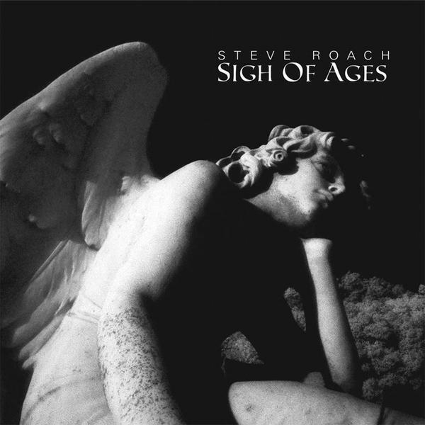 Steve Roach - Sigh of Ages