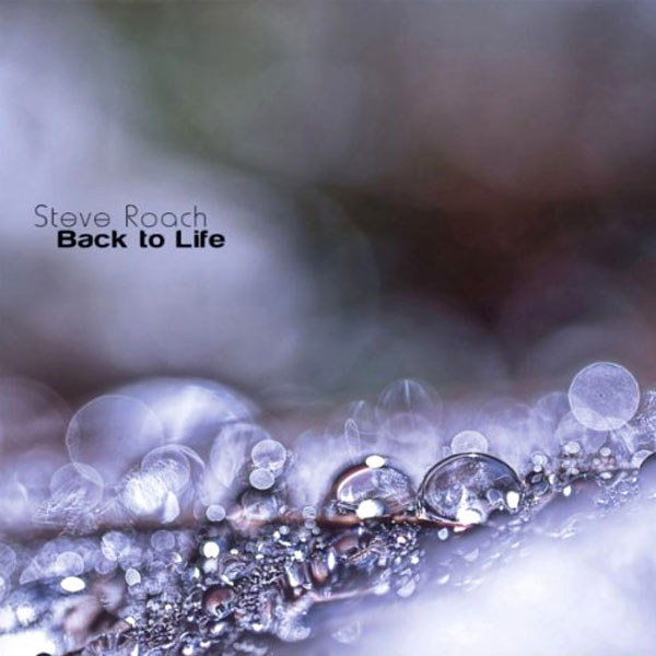 Steve Roach - Back to Life (2CD)