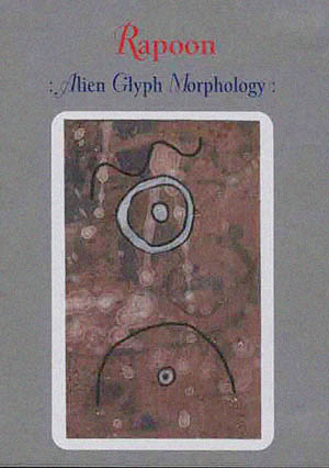 Rapoon - Alien Glyph Morphology (DVD)