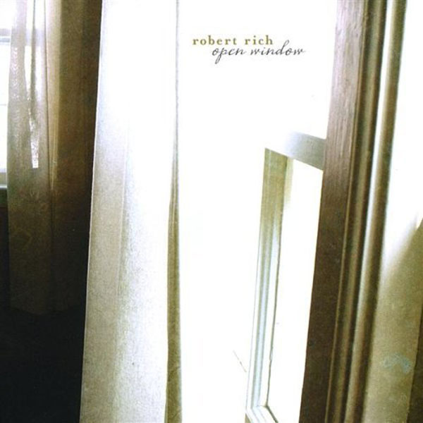 Robert Rich - Open Window