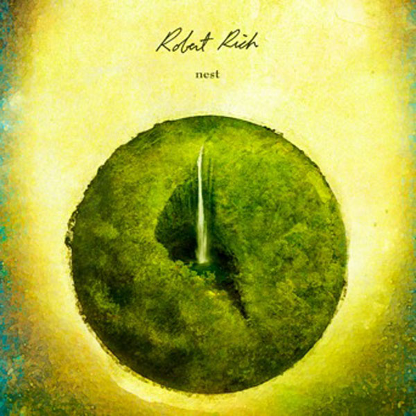 Robert Rich - Nest