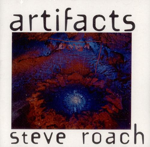 Steve Roach - Artifacts