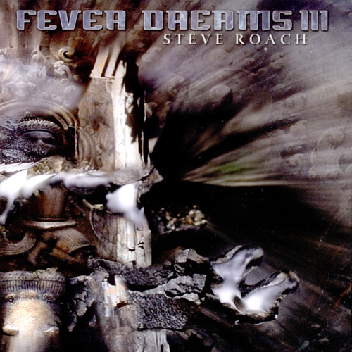 Steve Roach - Fever Dreams 3 (2CD)