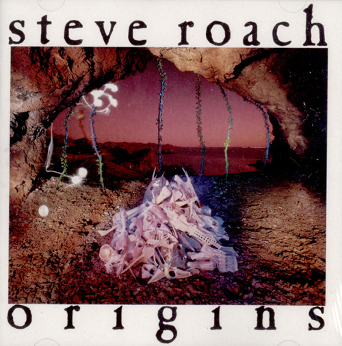 Steve Roach - Origins
