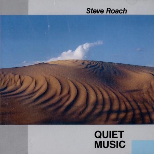 Steve Roach - Quiet Music
