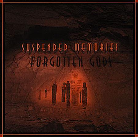 Steve Roach/Reyes/Saiz - Suspended Memories-Forgotten Gods