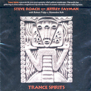 Steve Roach & Jeffrey Fayman - Trance Spirits