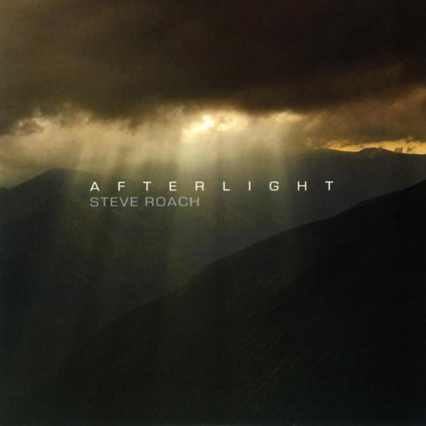 Steve Roach - Afterlight