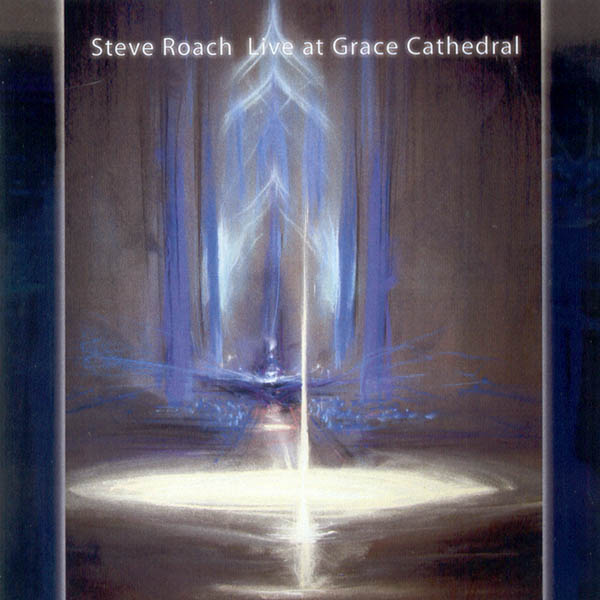 Steve Roach - Live at Grace Cathedral (2CD)