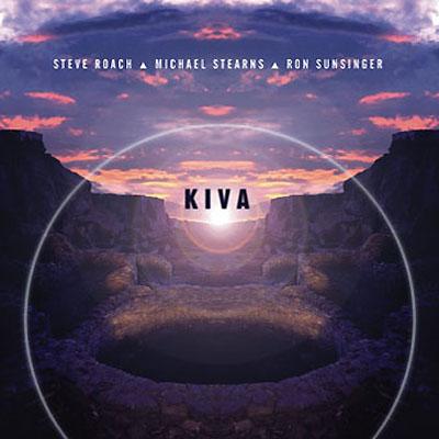 Steve Roach/Stearns/Sunsinger - Kiva