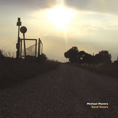 Michael Mantra - Band Smore (ltd. dvdr)
