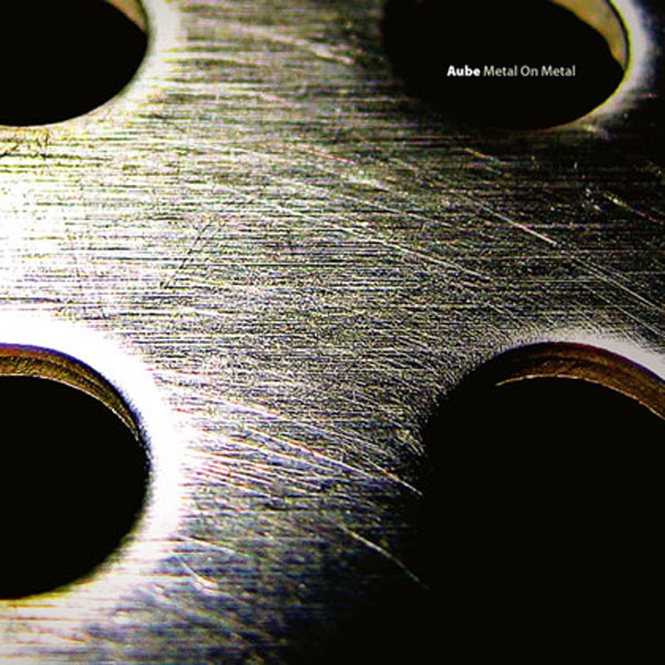 Aube - Metal on Metal (2CD)