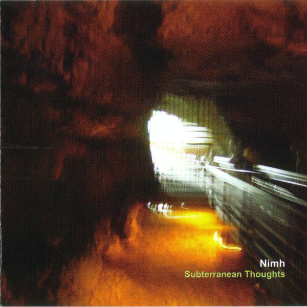 Nimh - Subterranean Thoughts