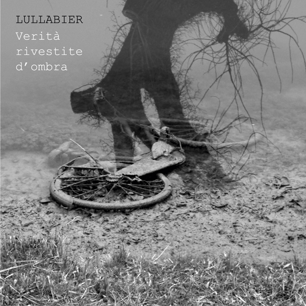 Lullabier - Verita rivestite d'ombra