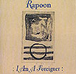 Rapoon - I Am a Foreigner