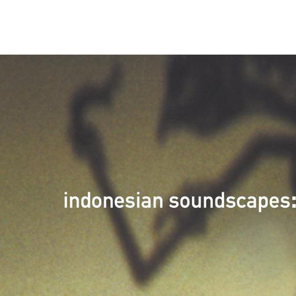 Loren Nerell:Indonesian Soundscapes