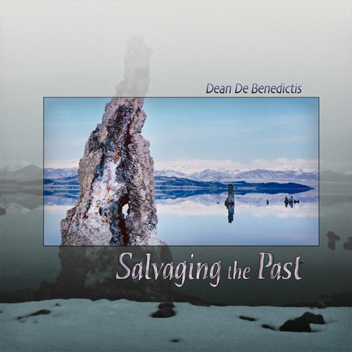 Dean De Benedictis - Salvaging the Past