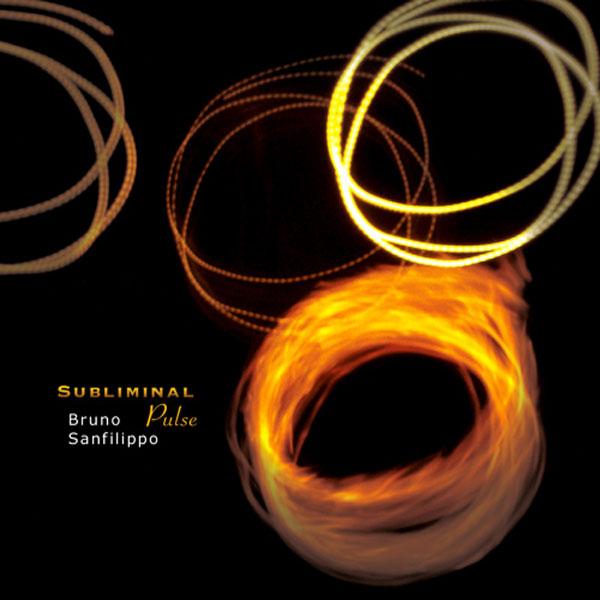 Bruno Sanfilippo - Subliminal Pulse
