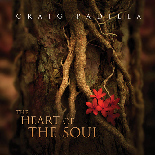 Craig Padilla - The Heart of Soul