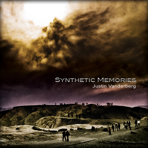 Justin Vanderberg - Synthetic Memories