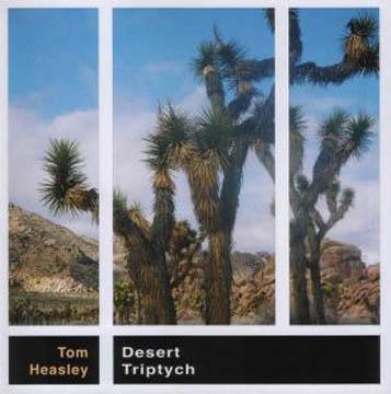 Tom Heasley - Desert Triptych