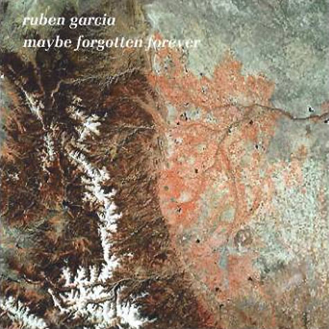 Ruben Garcia - Maybe Forgotten Forever (2cd)