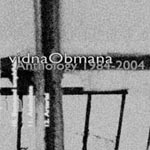 Vidna Obmana - Anthology 1984-2004